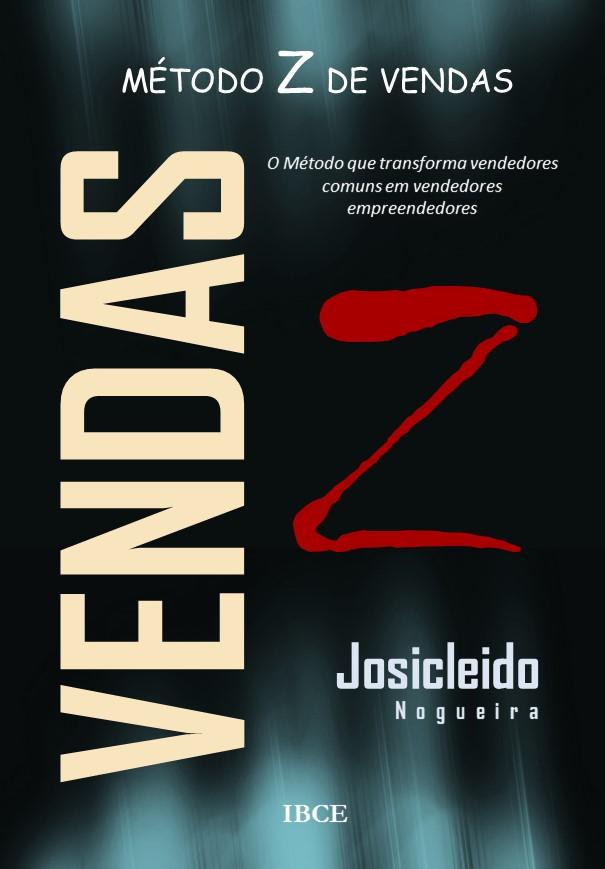 Livro O Método Z de Vendas - Josicleido Nogueira