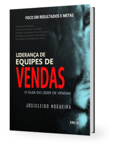 Livro Liderança de Equipes de Vendas - Josicleido Nogueira
