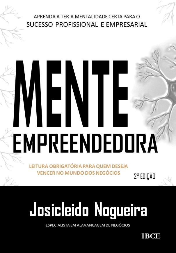Livro Mente Empreendedora 2ª edição - Josicleido Nogueira