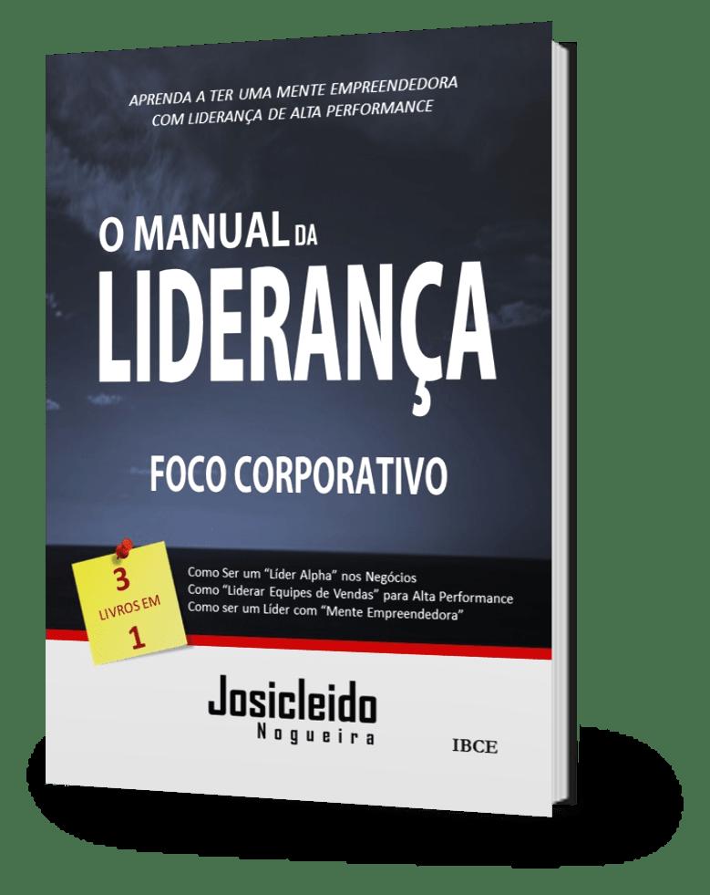 Livro O Manual da Liderança - Josicleido Nogueira